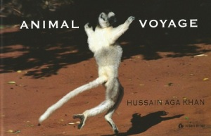 "Front cover of ""Animal Voyage"" by Hussain Aga Khan."